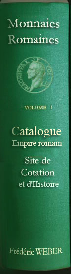 catalogue des monnaies de l'empire romain, cotations, estimations, histoire, indices de rareté